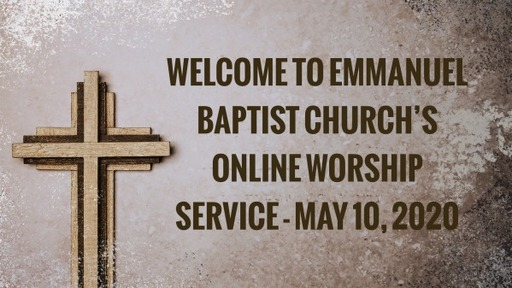May 10 Online Worship Service