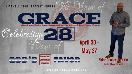 The Year of GRACE (Unmerited, Undeserved, Unearned Favor)
