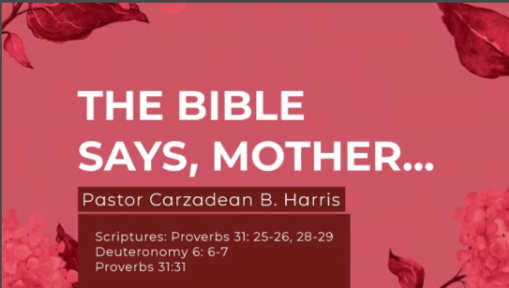 THE BIBLE SAYS, MOTHER