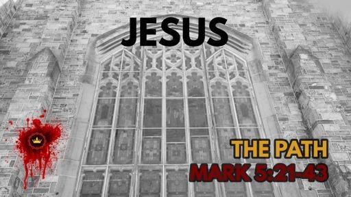 Jesus: Mark 5:21-43
