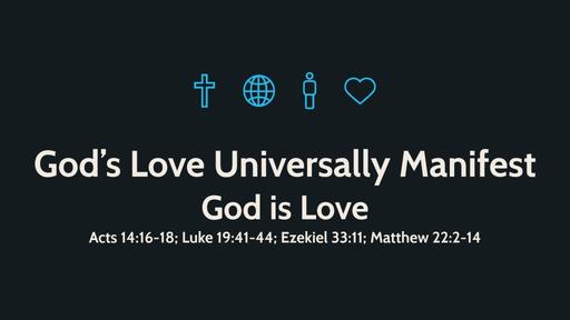 God's Love Universally Manifest