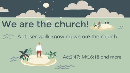 We are the church!