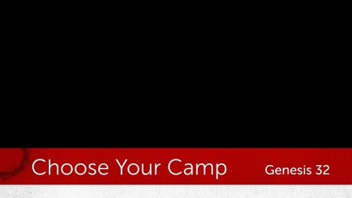 Choose Your Camp