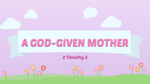 A God-Given Mother