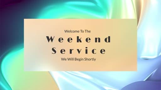 Weekend Service