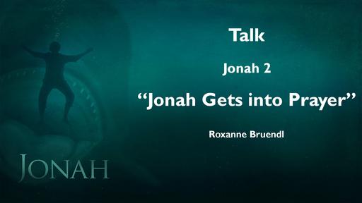 Jonah Gets into Prayer
