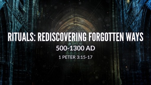 Rituals: Rediscovering Forgotten Way 500-1300 AD