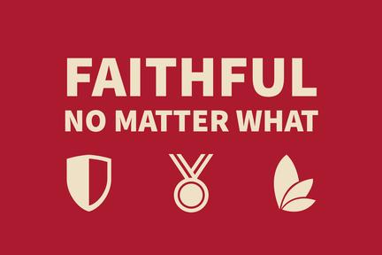 Faithful No Matter What
