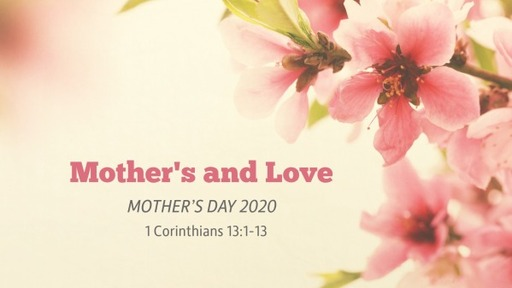Mother's and Love