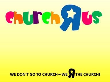 CHURCH R US