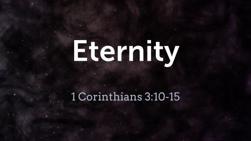 Eternity - Sunday 11 AM 5/10/20