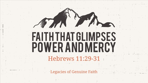 Faith That Glimpses God's Power and Mercy