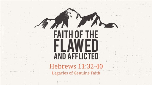 Faith of the Flawed and Afflicted