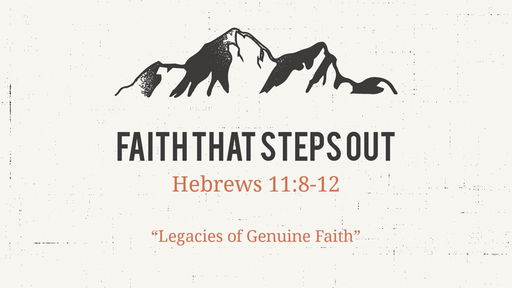 Faith That Steps Out (like Abraham and Sarah)