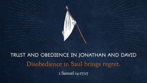 Trust and Obedience in Jonathan and David