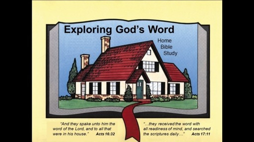 Exploring God's Word Part 11