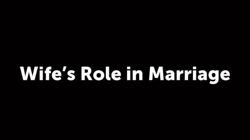 Wife's Role in Marriage
