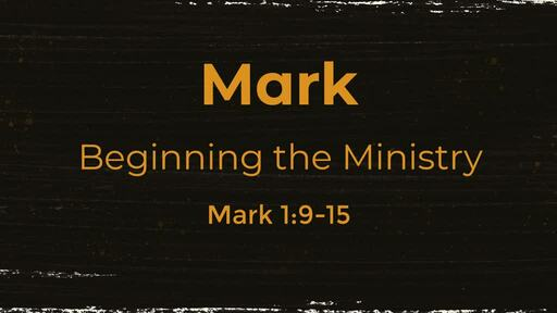 Beginning the Ministry
