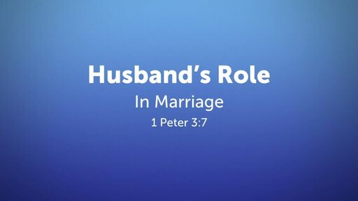 The Role of Husbands - Week 1
