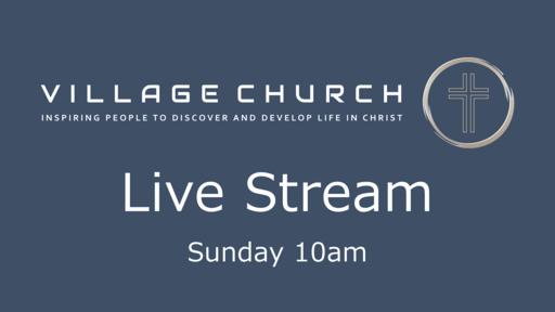 Village Church Live Stream