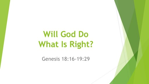 Will God do what is right?