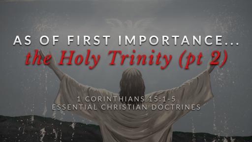 19. The Holy Trinity (pt 2)