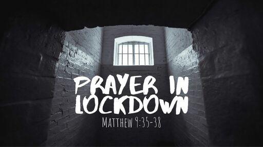 Prayer in Lockdown