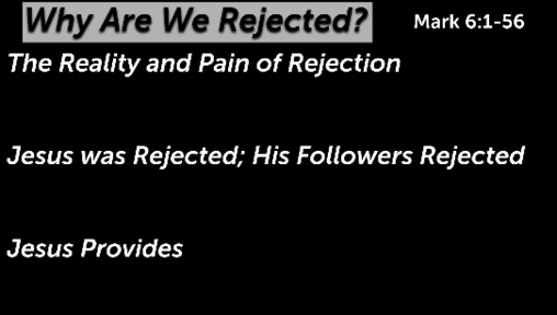 Why Are We Rejected?