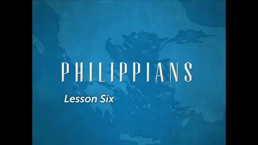 Philippians Lesson 6