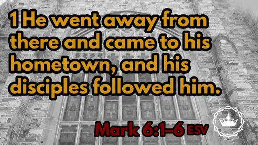 : Mark 6:1-6