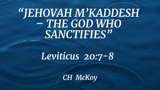 """The GOD Who Santifies"""