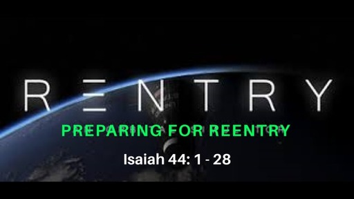 Preparing for Reentry