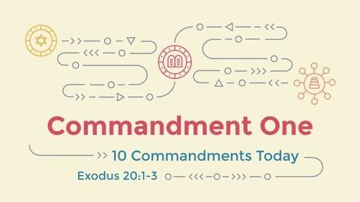 Commandment One