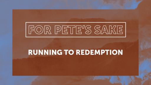 Running to Redemption
