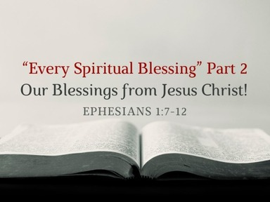 """""""Every Spiritual Blessing"""" Part 2"""