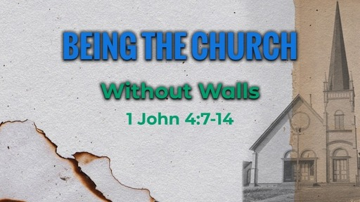 Being the Church Without Walls