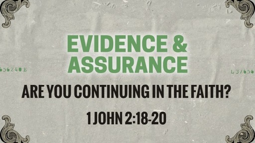 Are you continuing in the faith?