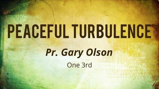 Peaceful Turbulence