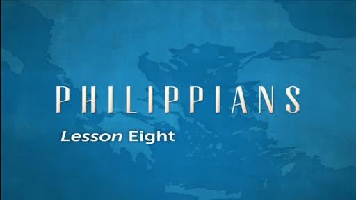 Philippians Lesson 8