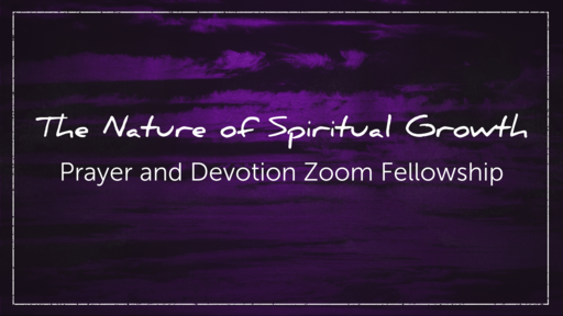 The Nature of Spiritual Growth