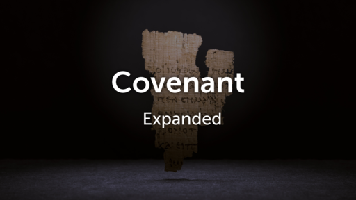 Covenant Expanded