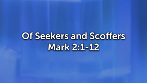 Of Seekers and Scoffers