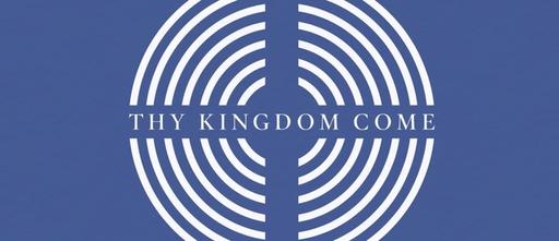 Thy Kingdom Come - Sunday 24 May 2020