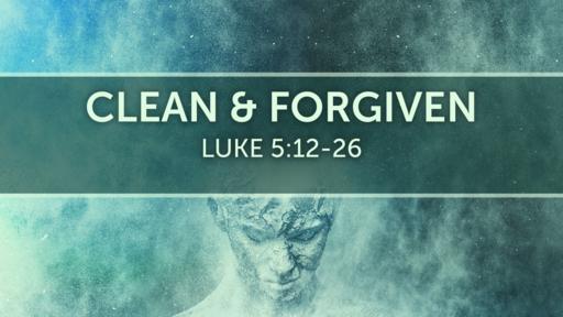 Clean & Forgiven
