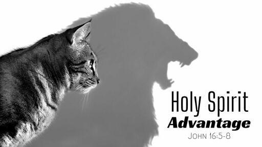 Holy Spirit Advantage