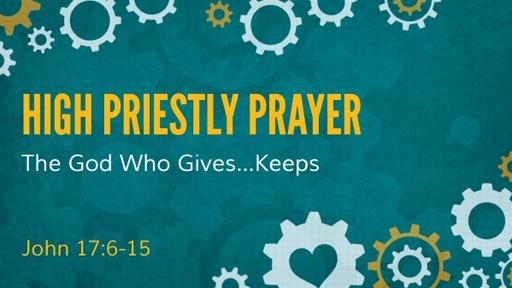 May 24, 2020 - High Priestly Prayer