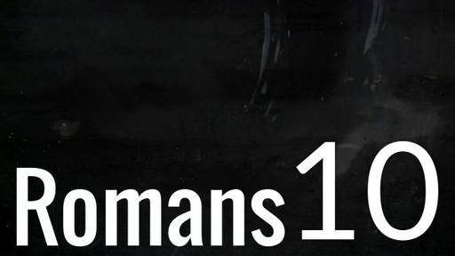 Romans 10 Jesus you are it