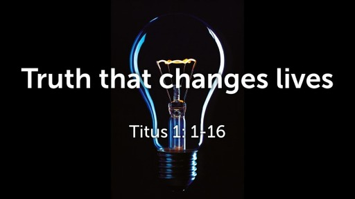 Truth that Changes Lives