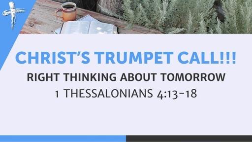 Christ's Trumpet Call!!!