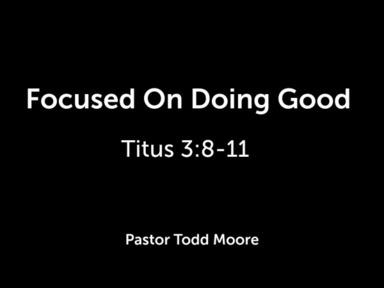 Focused On Doing Good